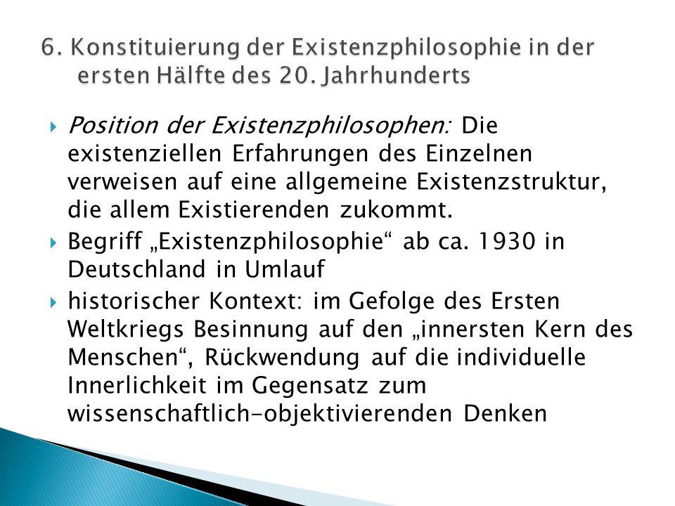 6. Konstituierung der Existenzphilosophie in der ersten Hälfte des 20