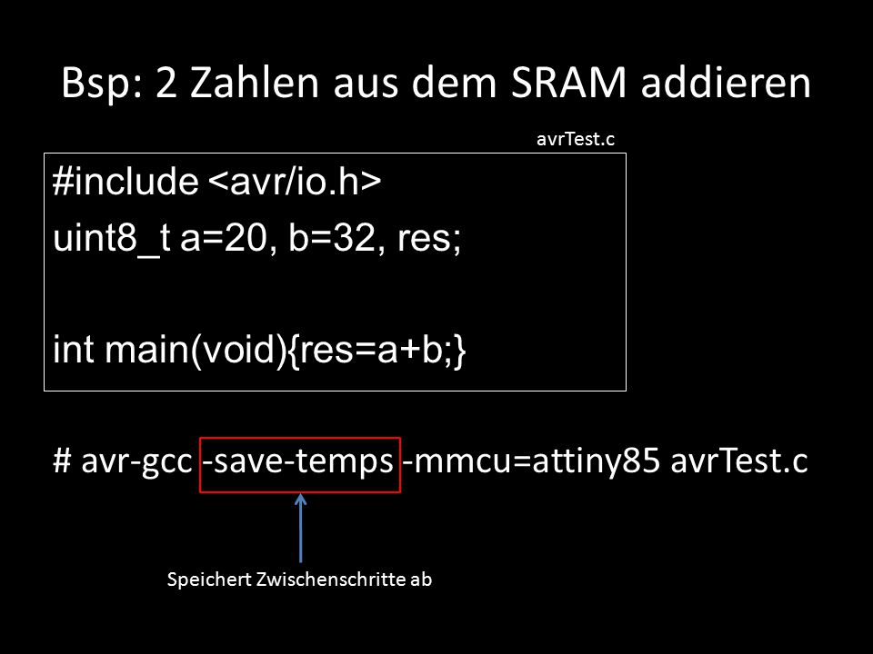 Bsp: 2 Zahlen aus dem SRAM addieren