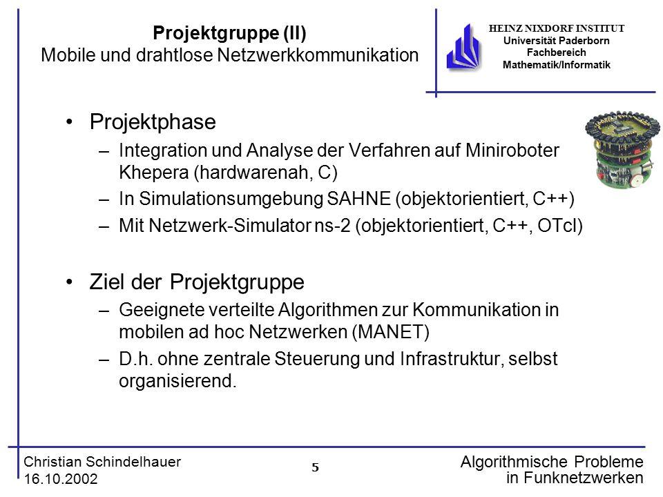 Projektgruppe (II) Mobile und drahtlose Netzwerkkommunikation