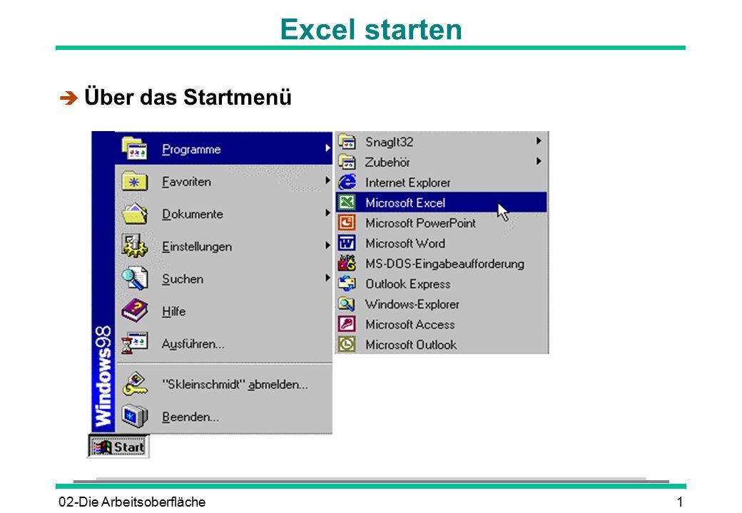 Excel starten Über das Startmenü 02-Die Arbeitsoberfläche