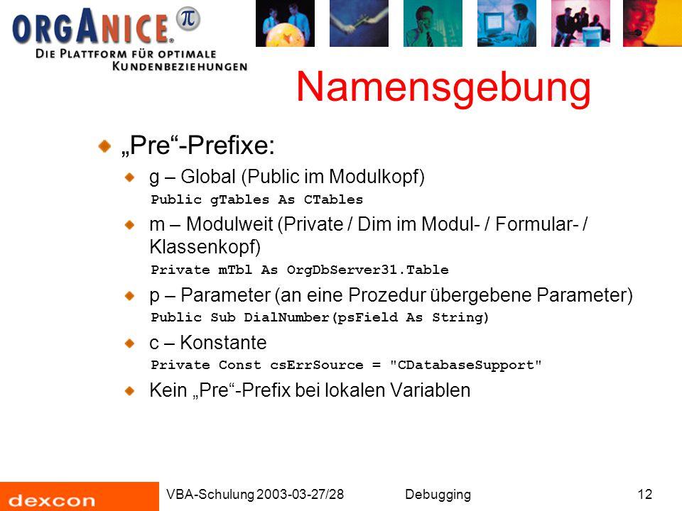 "Namensgebung ""Pre -Prefixe: g – Global (Public im Modulkopf)"