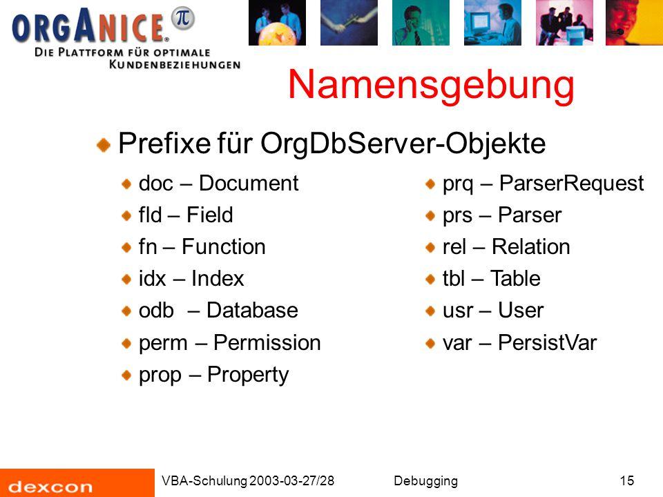 Namensgebung Prefixe für OrgDbServer-Objekte doc – Document