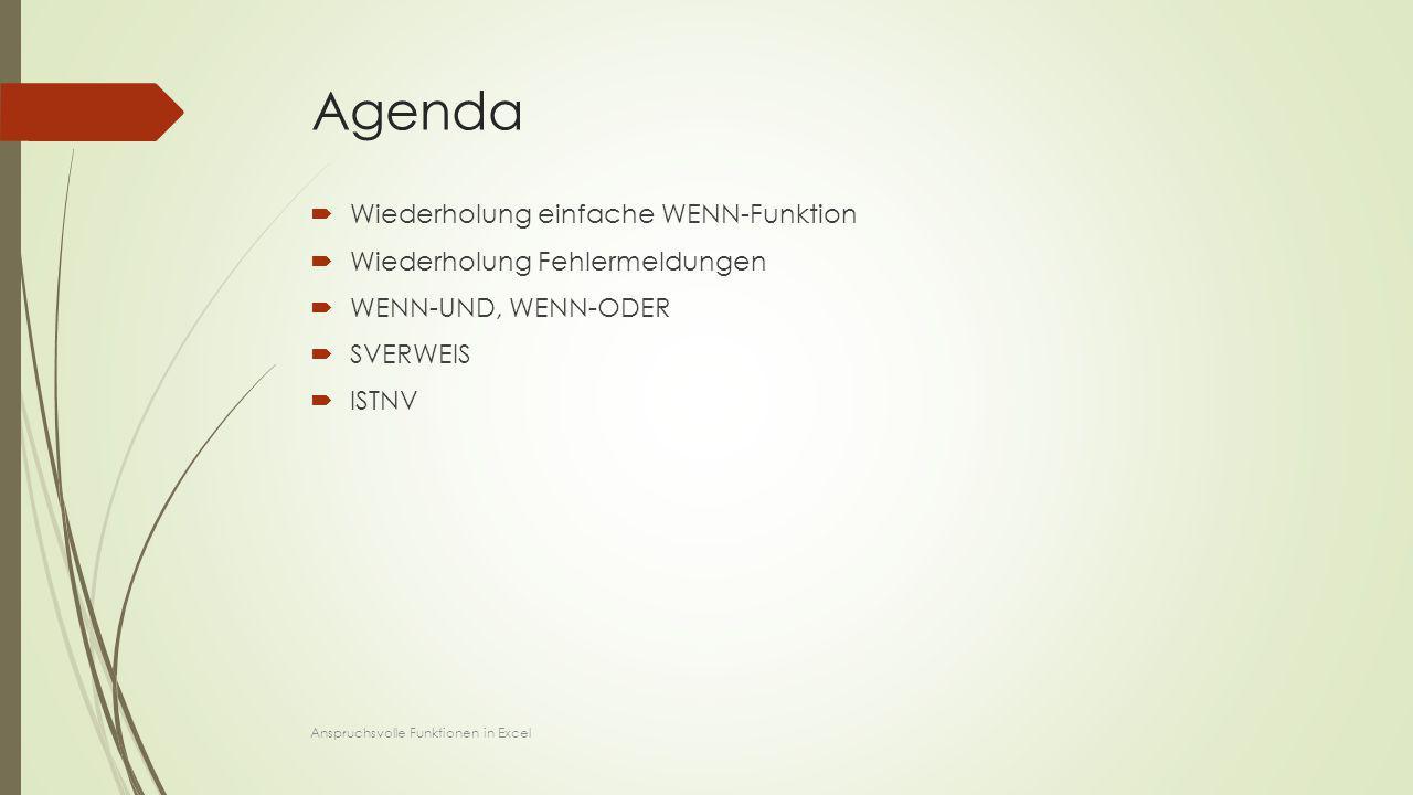Agenda Wiederholung einfache WENN-Funktion