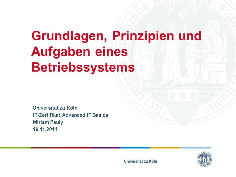 Grundlagen, Prinzipien und Aufgaben eines Betriebssystems