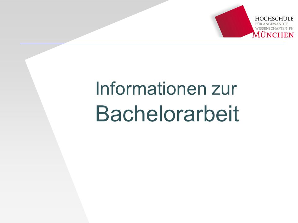 Informationen zur Bachelorarbeit
