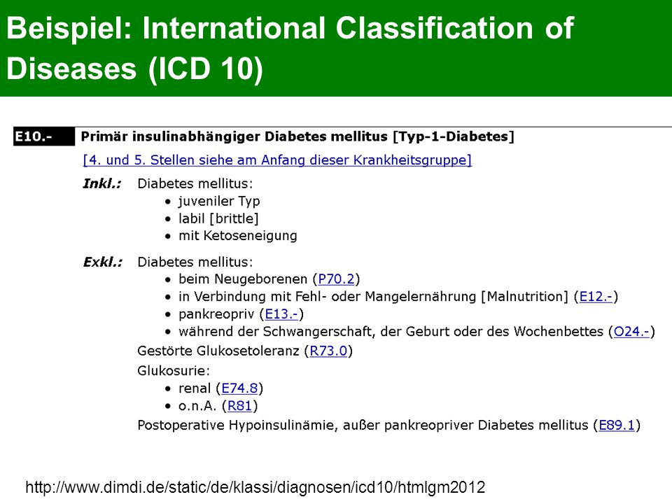 Beispiel: International Classification of Diseases (ICD 10)