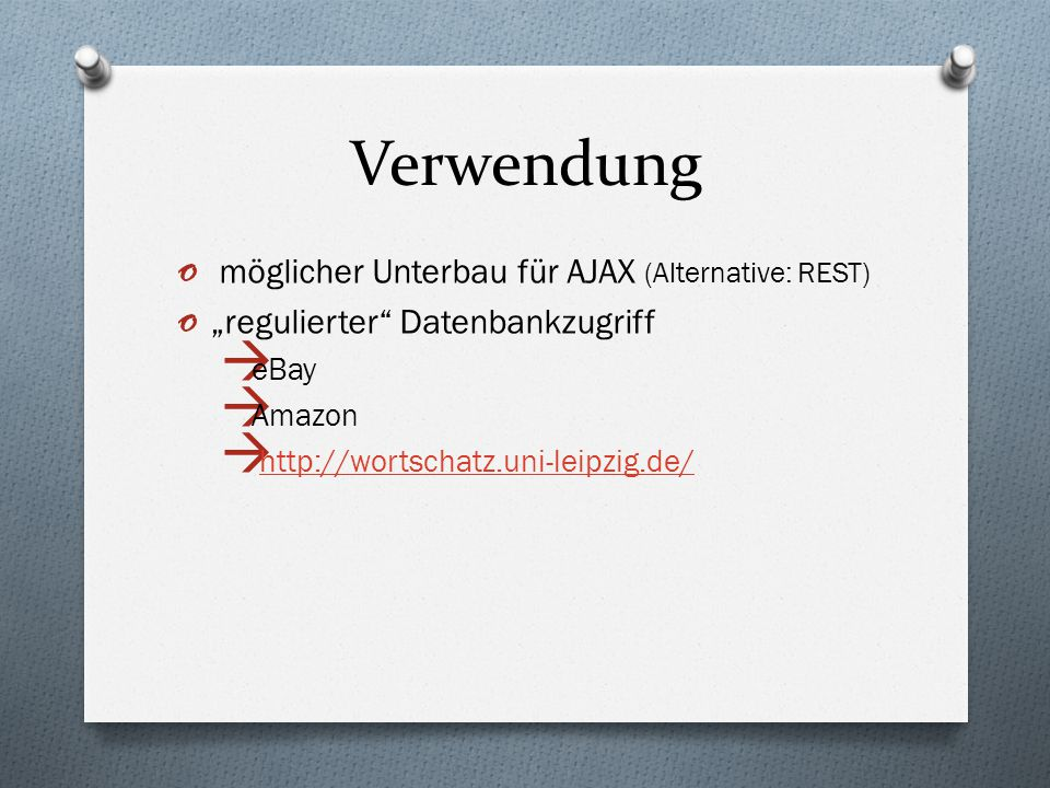 Verwendung möglicher Unterbau für AJAX (Alternative: REST)