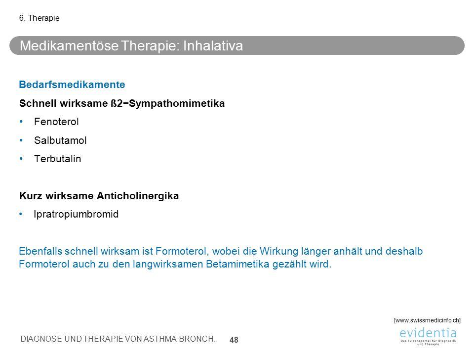 Medikamentöse Therapie: Inhalativa