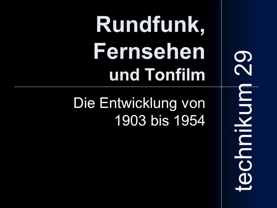Rundfunk, Fernsehen und Tonfilm