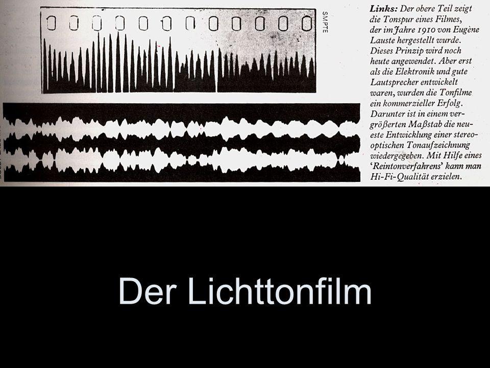 Der Lichttonfilm Siehe Internet