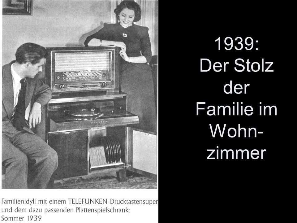 1939: Der Stolz der Familie im Wohn-zimmer
