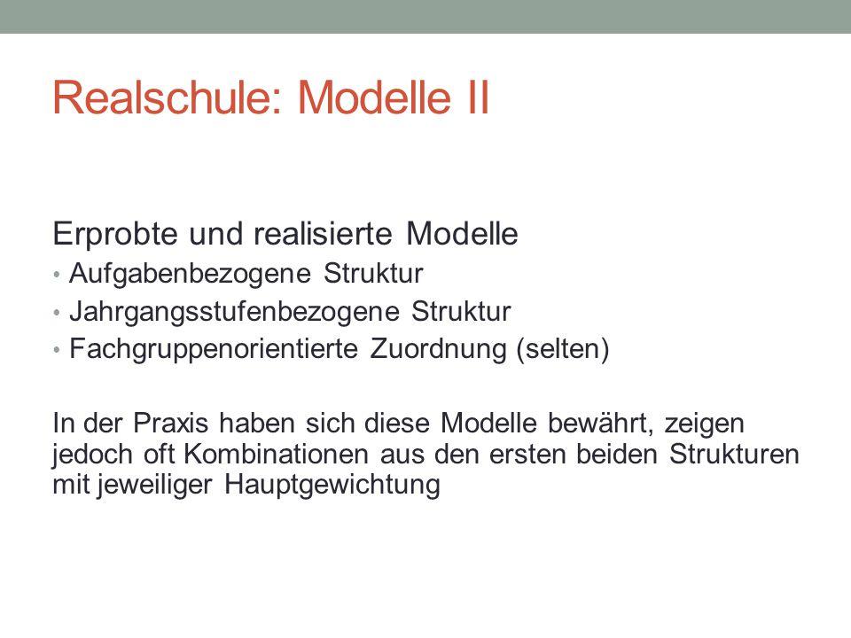 Realschule: Modelle II
