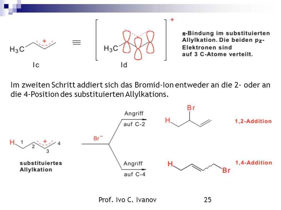 Im zweiten Schritt addiert sich das Bromid-Ion entweder an die 2- oder an die 4-Position des substituierten Allylkations.