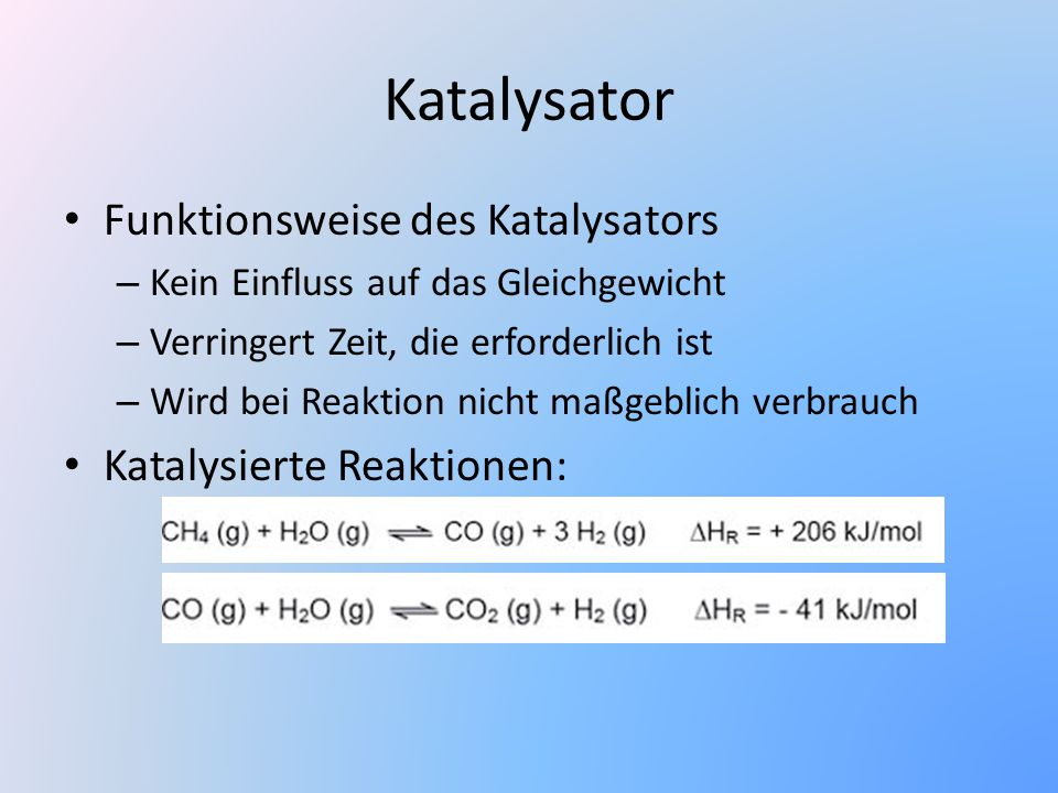 Katalysator Funktionsweise des Katalysators Katalysierte Reaktionen:
