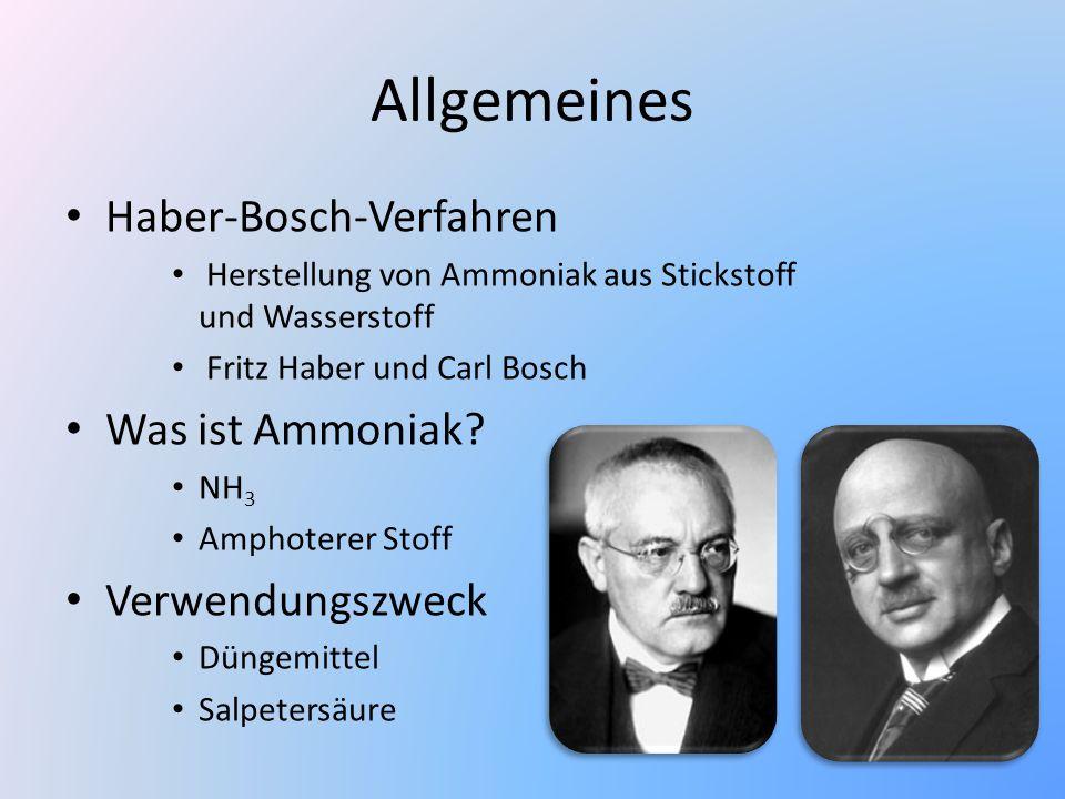 Allgemeines Haber-Bosch-Verfahren Was ist Ammoniak Verwendungszweck
