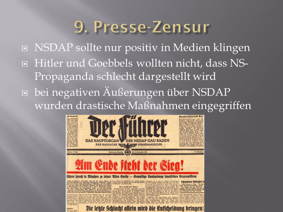 9. Presse-Zensur NSDAP sollte nur positiv in Medien klingen