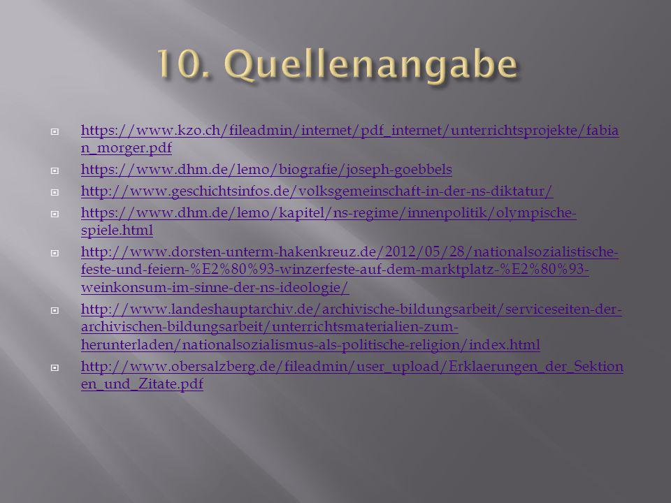 10. Quellenangabe https://www.kzo.ch/fileadmin/internet/pdf_internet/unterrichtsprojekte/fabian_morger.pdf.