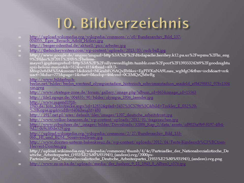 10. Bildverzeichnis http://upload.wikimedia.org/wikipedia/commons/c/c0/Bundesarchiv_Bild_137-004055,_Eger,_Besuch_Adolf_Hitlers.jpg.