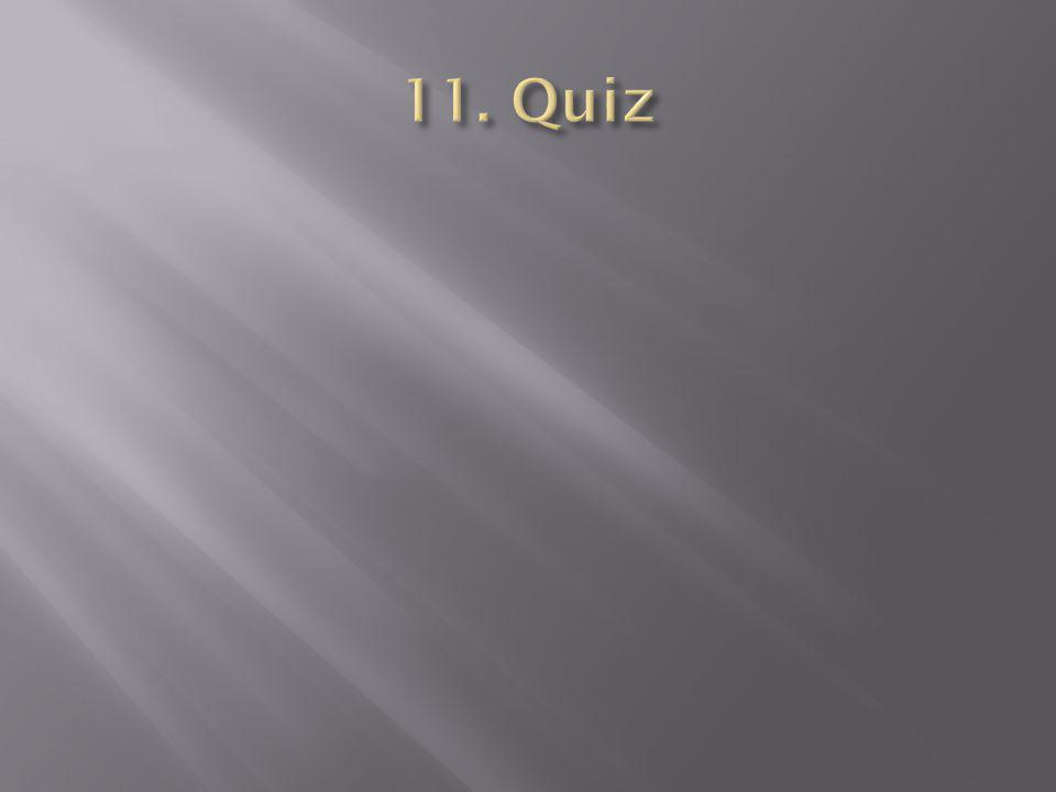 11. Quiz