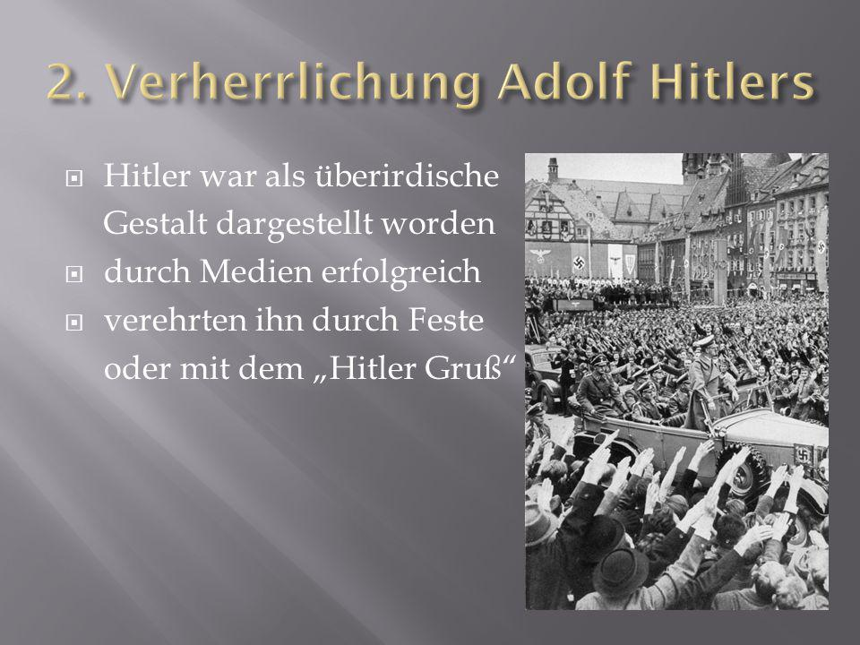2. Verherrlichung Adolf Hitlers