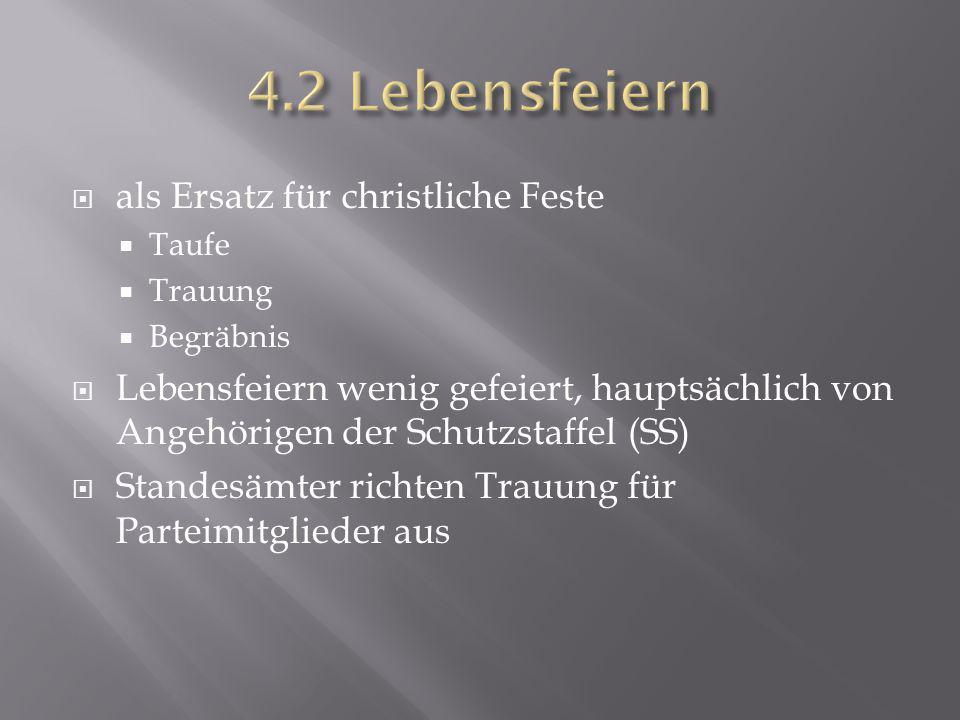 4.2 Lebensfeiern als Ersatz für christliche Feste