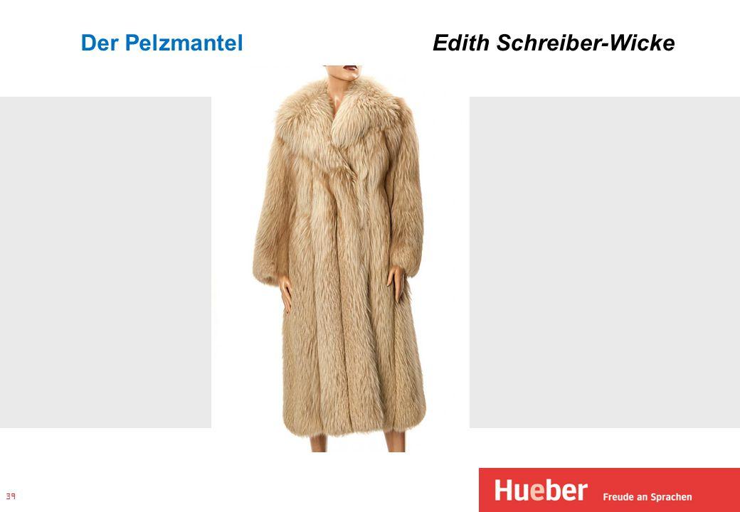 Der Pelzmantel Edith Schreiber-Wicke