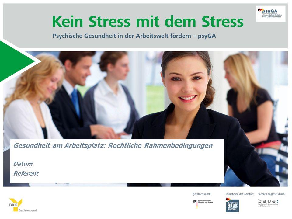 Gesundheit am Arbeitsplatz: Rechtliche Rahmenbedingungen