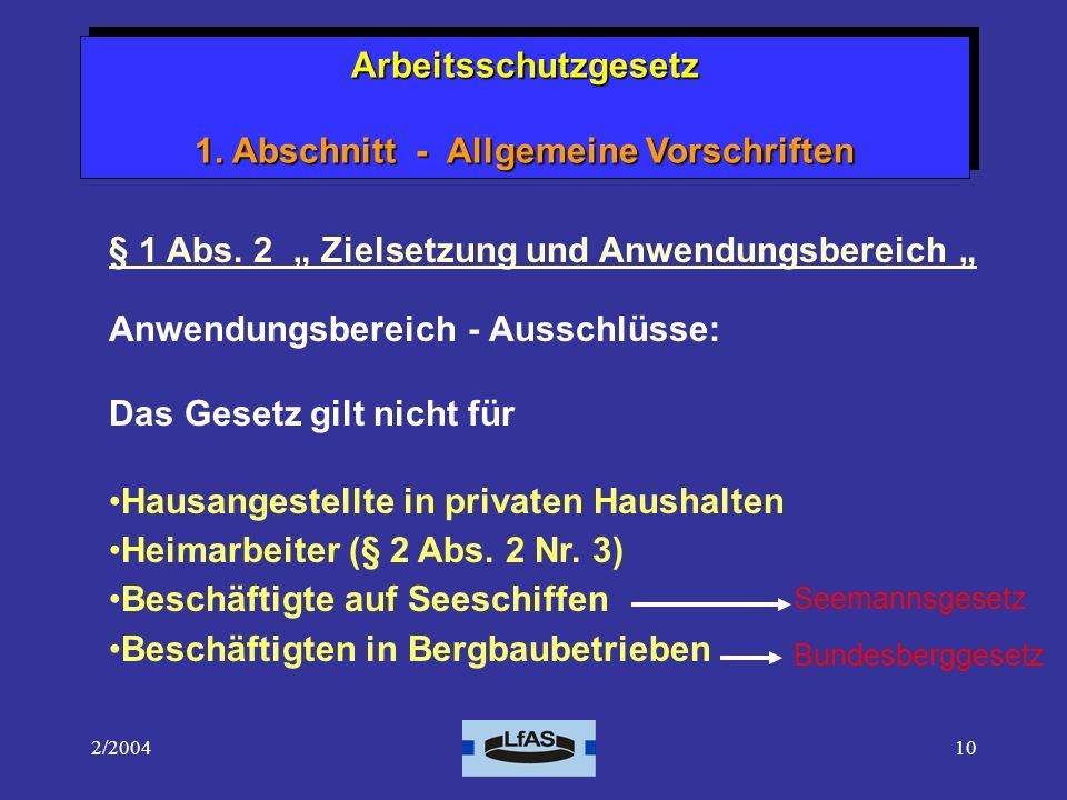 Arbeitsschutzgesetz 1. Abschnitt - Allgemeine Vorschriften