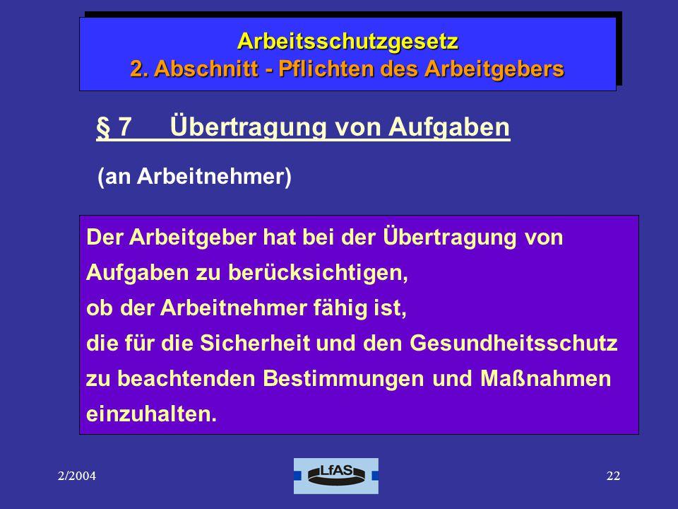 § 7 Übertragung von Aufgaben