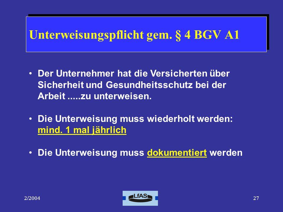 Unterweisungspflicht gem. § 4 BGV A1