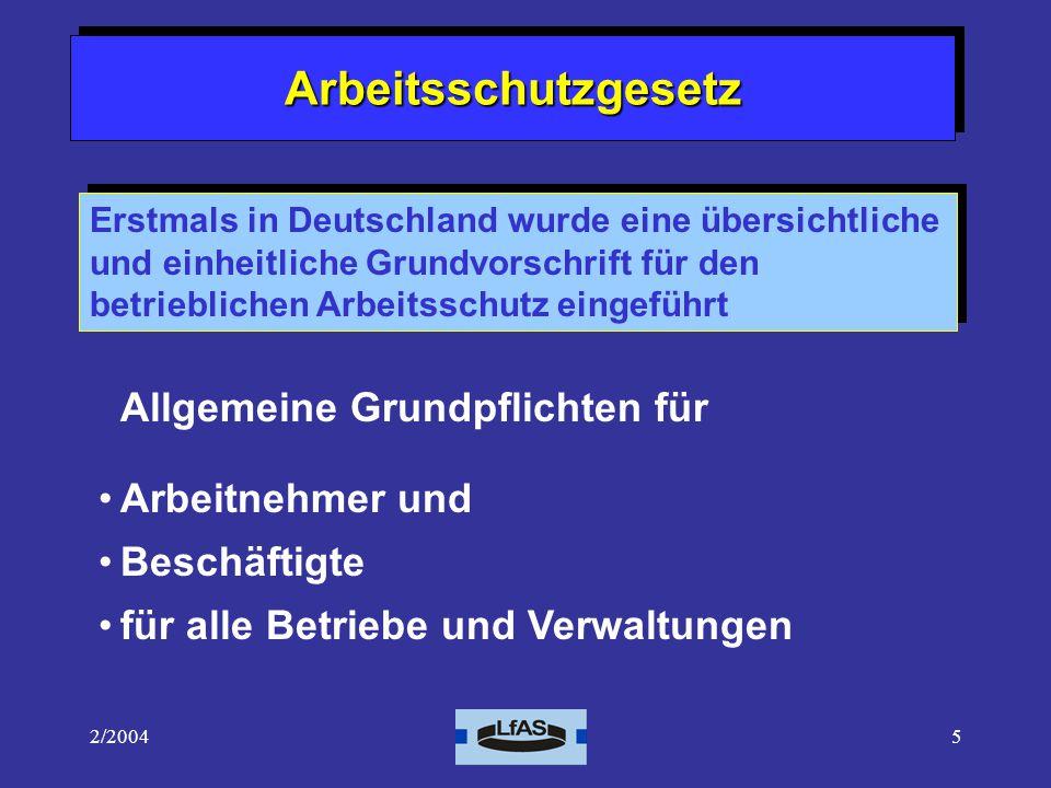 Arbeitsschutzgesetz Allgemeine Grundpflichten für Arbeitnehmer und