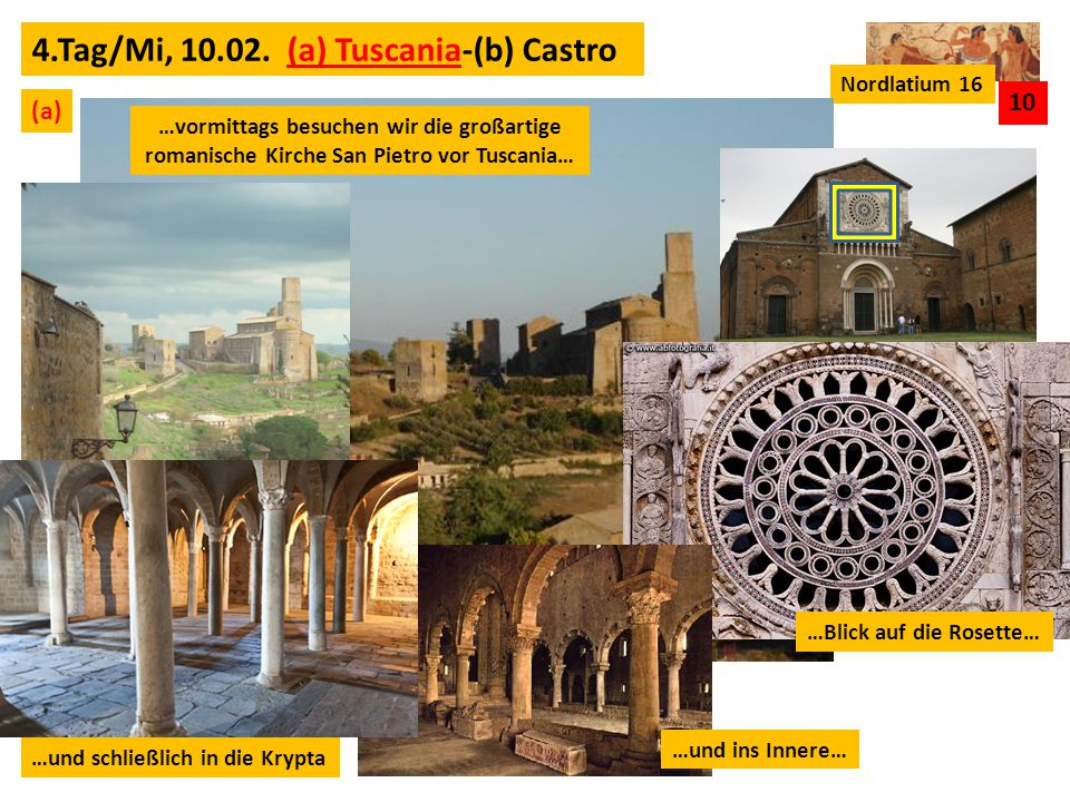 4.Tag/Mi, 10.02. (a) Tuscania-(b) Castro