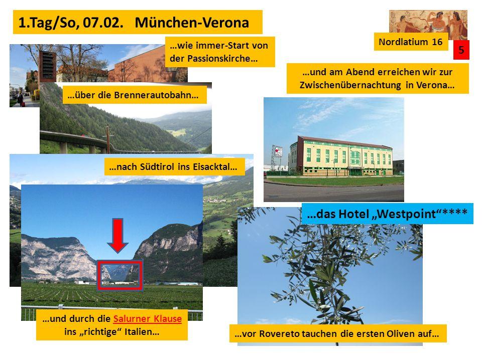 1.Tag/So, 07.02. München-Verona