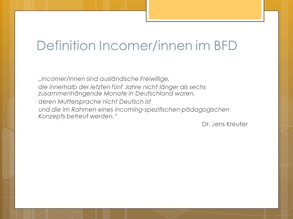 Definition Incomer/innen im BFD