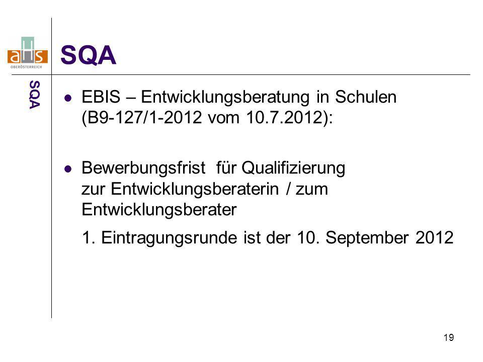 SQA SQA. EBIS – Entwicklungsberatung in Schulen (B9-127/1-2012 vom 10.7.2012):