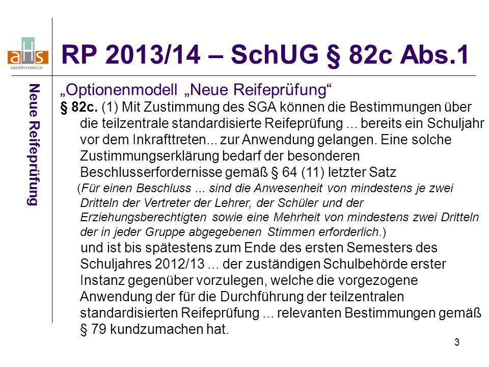 """RP 2013/14 – SchUG § 82c Abs.1 """"Optionenmodell """"Neue Reifeprüfung"""