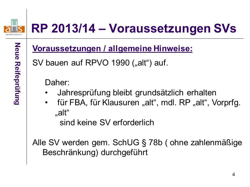 RP 2013/14 – Voraussetzungen SVs