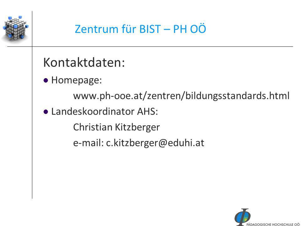 Kontaktdaten: Zentrum für BIST – PH OÖ Homepage: