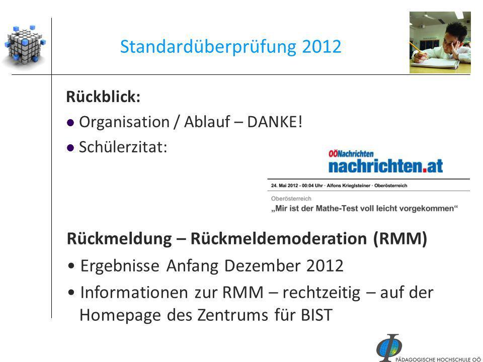 Standardüberprüfung 2012 Rückmeldung – Rückmeldemoderation (RMM)
