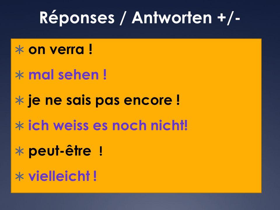 Réponses / Antworten +/-