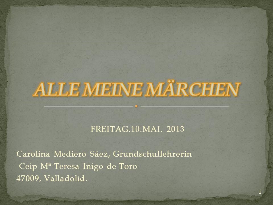 ALLE MEINE MÄRCHEN FREITAG.10.MAI. 2013