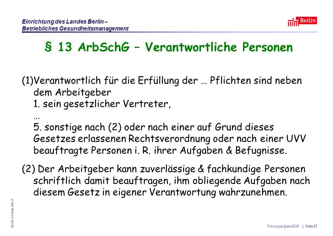§ 13 ArbSchG – Verantwortliche Personen