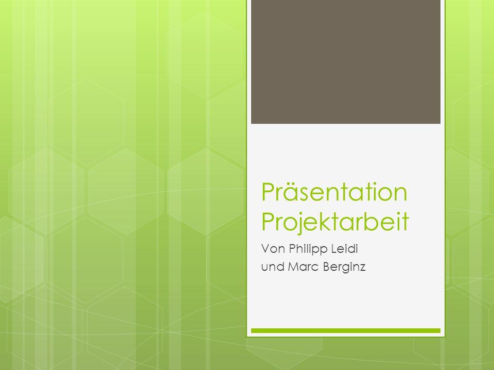 Präsentation Projektarbeit