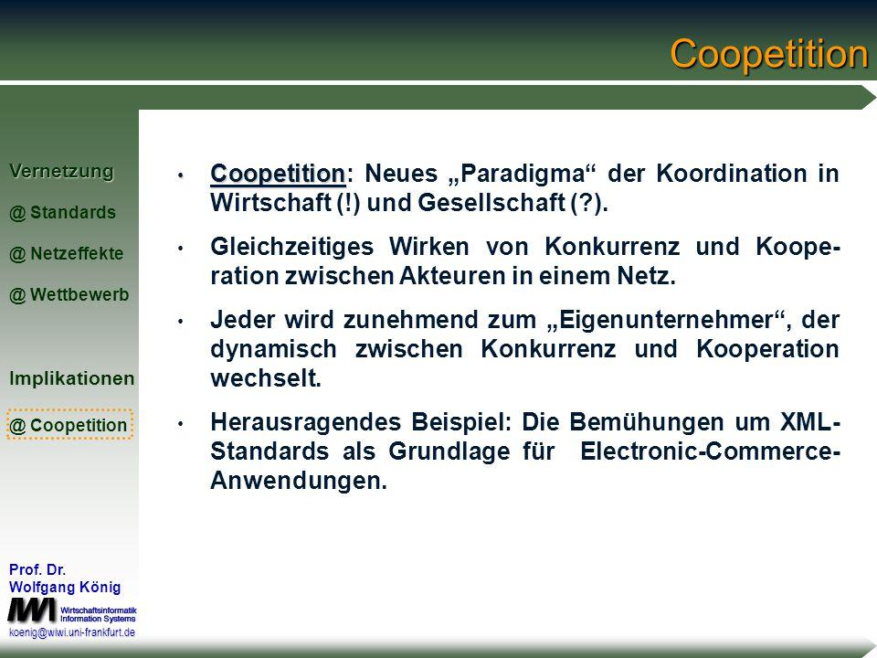 """Coopetition Coopetition: Neues """"Paradigma der Koordination in Wirtschaft (!) und Gesellschaft ( )."""