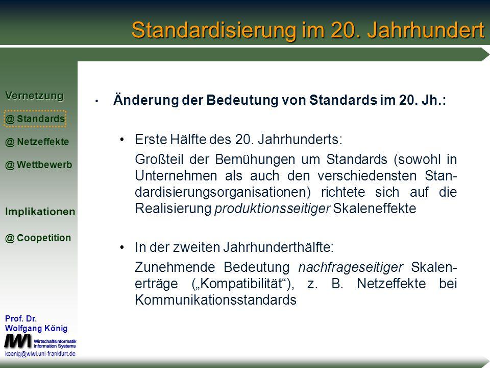 Standardisierung im 20. Jahrhundert