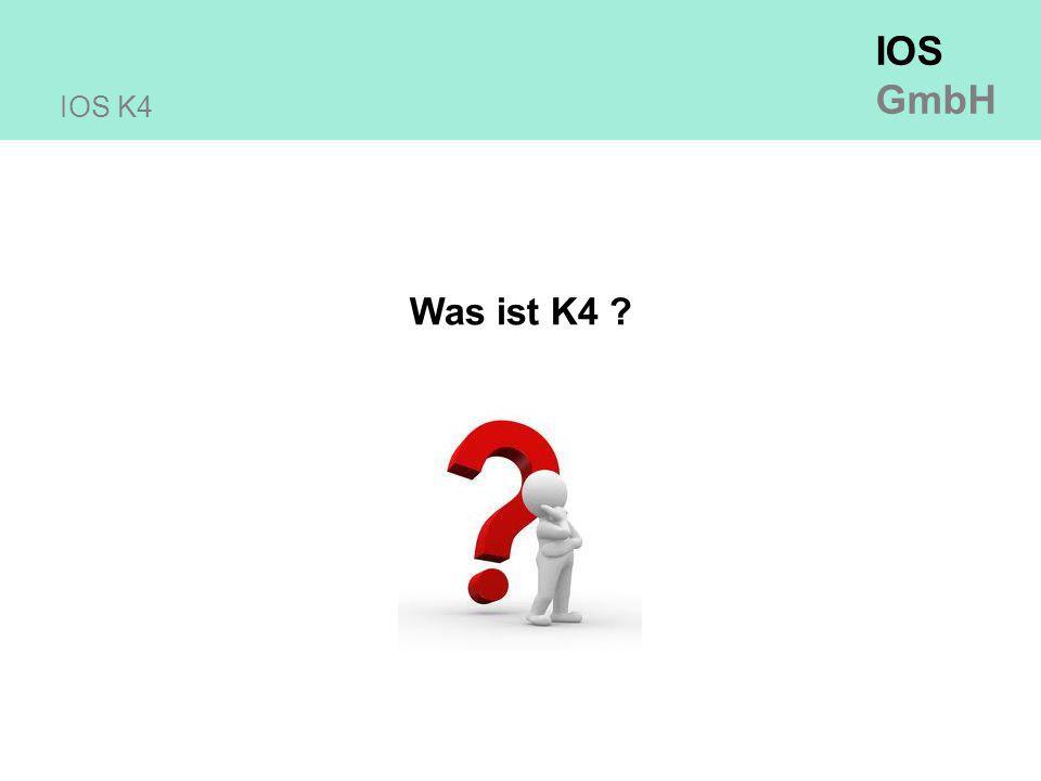 IOS K4 Was ist K4 13