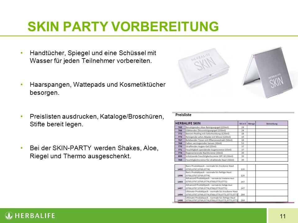 SKIN PARTY VORBEREITUNG