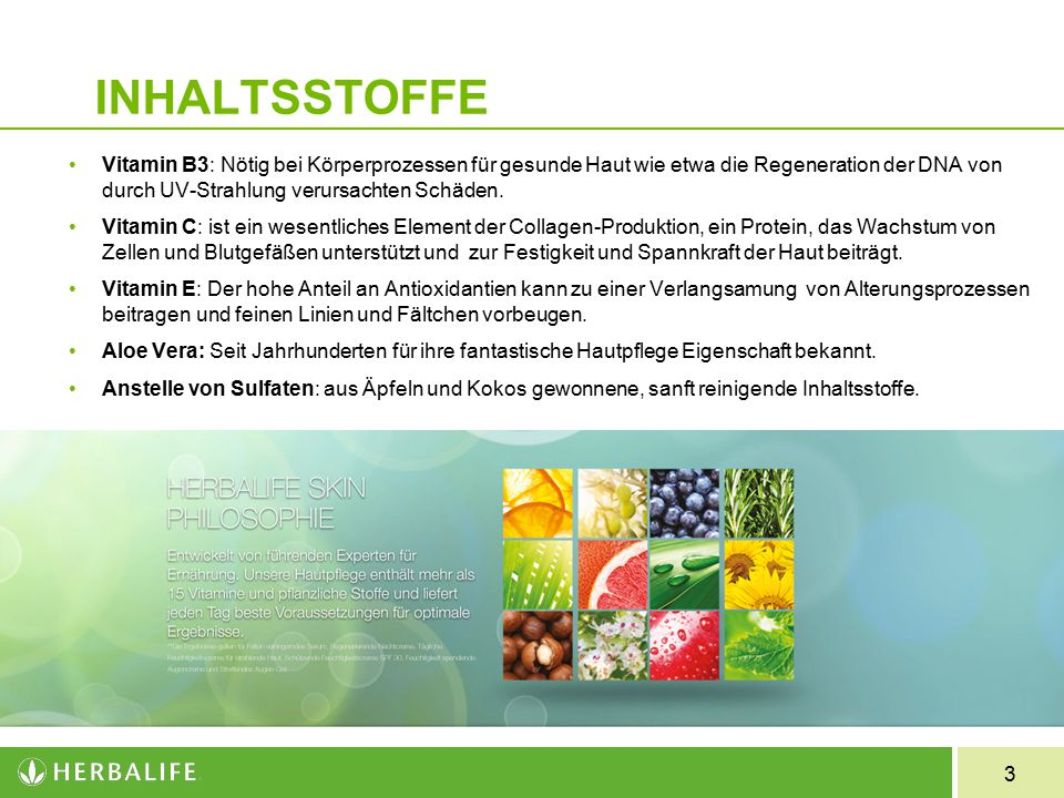 INHALTSSTOFFE Vitamin B3: Nötig bei Körperprozessen für gesunde Haut wie etwa die Regeneration der DNA von durch UV-Strahlung verursachten Schäden.
