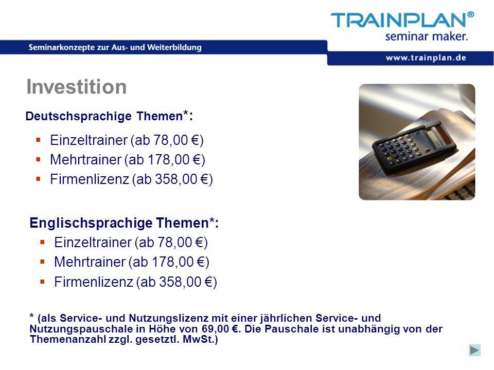 Investition Einzeltrainer (ab 78,00 €) Mehrtrainer (ab 178,00 €)