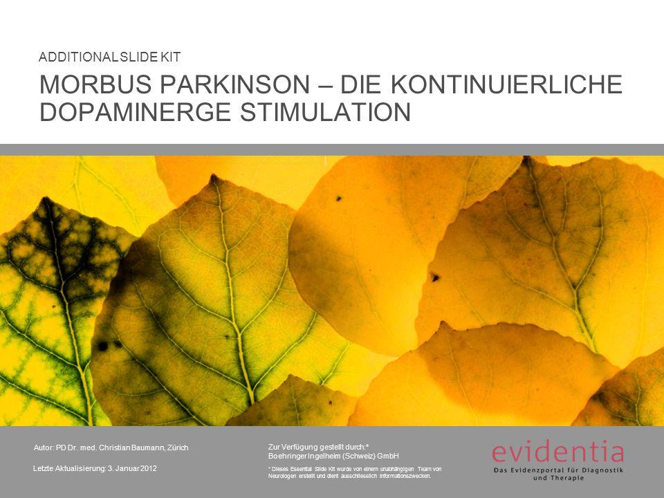 MORBUS PARKINSON – DIE KONTINUIERLICHE DOPAMINERGE STIMULATION